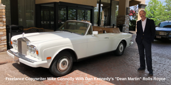 Freelance Copywriter Mike Connolly With Dan Kennedy's Dean Martin Rolls Royce 600 x 300 Hi Res